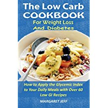 The Low Carb Cookbook for Weight Loss