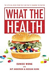 What the Health What the Health - Book by Wong, Anderson and Kuhn